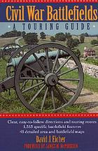 Civil War battlefields : a touring guide