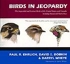 Birds in jeopardy : the imperiled and extinct birds of the United States and Canada including Hawaii and Puerto Rico