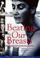 Beating our breasts : twenty New Zealand women tell their breast cancer stories