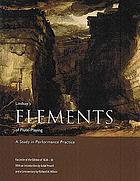 Lindsay's elements of flute-playing : a study in performance practice : facsimile of the edition of 1828-30