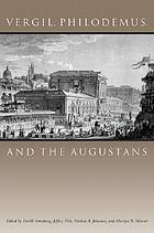 Vergil, Philodemus, and the Augustans