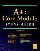 A+ Core Module study guide