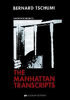 The Manhattan transcripts