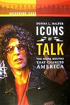 Icons of talk the media mouths that changed America