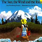 The sun, the wind, and the rain