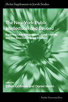 The New York intellectuals and beyond : exploring liberal humanism, Jewish identity, and the American protest tradition