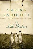 The little shadows