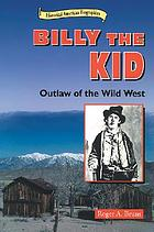 Billy the Kid : outlaw of the wild West