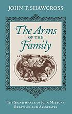 The arms of the family : the significance of John Milton's relatives and associates