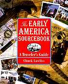 The early America sourcebook : a traveler's guide