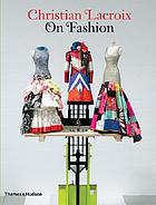 Christian Lacroix on fashion Christian Lacroix on fashion