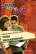 Making smart choices about time management