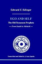 Ego and self : the Old Testament Prophets : from Isaiah to Malachi