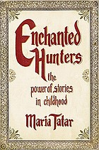 Enchanted hunters : the power of stories in childhood