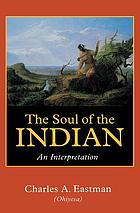 The soul of the Indian : an interpretation