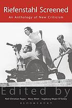 Riefenstahl screened : an anthology of new criticism