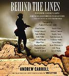 Behind the lines : [powerful and revealing American and foreign war letters--and one man's search to find them]