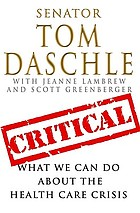Critical : what we can do about the health-care crisis