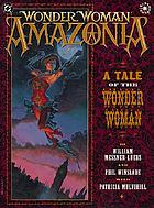 Wonder Woman amazonia : a tale of the Wonder Woman