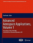 Advanced Aerospace Applications, Volume 1 : Proceedings of the 29th IMAC, A Conference on Structural Dynamics, 2011