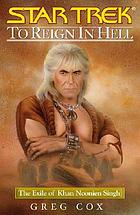 To reign in Hell : the exile of Khan Noonien Singh