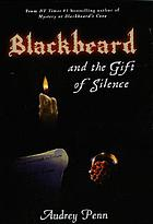 Blackbeard and the gift of silence (#3)