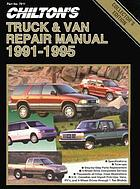 Chilton's truck and van manual, 1991-1995