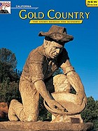 Early mining days : California gold country
