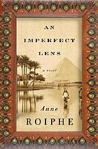 An imperfect lens : a novel