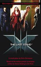 X-men : the last stand : a novelization