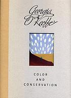Georgia O'Keeffe : color and conservation