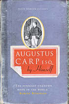 Augustus Carp, Esq. by himself