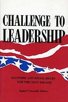 Challenge to leadership : economic and social issues for the next decade