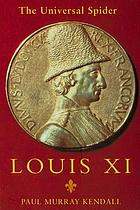Louis XI, the universal spider