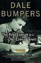 The best lawyer in a one-lawyer town : a memoirConfessions of a country lawyer : a memoir