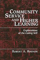 Community service and higher learning : explorations of the caring self
