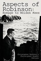 Aspects of Robinson : homage to Weldon Kees