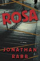 Rosa : a novel
