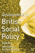 Developments in British social policy 2
