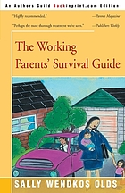The working parents survival guide