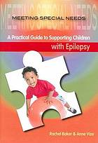 A practical guide to supporting children with epilepsy