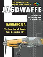 Jagdwaffe : Barbarossa : the invasion of Russia, June - December 1941