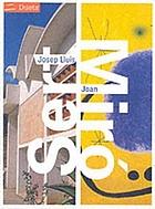 Josep Lluís Sert, Joan Miró