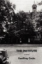 The institute : a novel