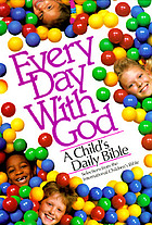 Every day with God : a child's daily Bible