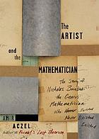 The artist and the mathematician : the story of Nicolas Bourbaki, the genius mathematician who never existed