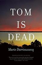 Tom est mort : roman