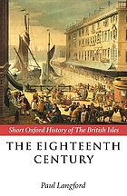 The Short Oxford History of the British Isles. the eighteenth century, 1688-1815