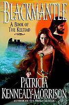 Blackmantle : a triumph : a book of the Keltiad