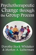 Psychotherapeutic change through the group process